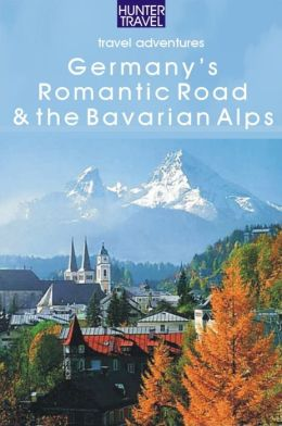 Germany's Romantic Road & Bavarian Alps