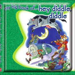 My Big Book of Hey Diddle Diddle