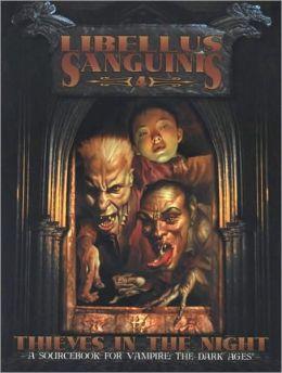 Dark Ages Clanbook: Libellus Sanguinis 4 Thieves in the Night