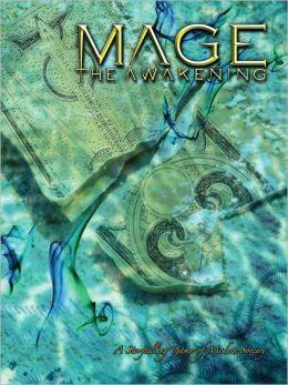 Mage the Awakening: A Storytelling Game of Modern Sorcery