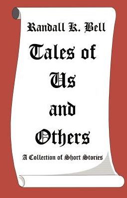Tales Of Us And Others