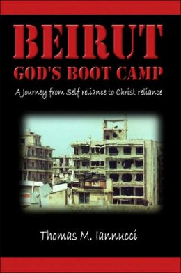 Beirut: God's Boot Camp