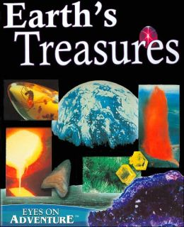 Earth's Treasures (Eyes on Adventure Series)