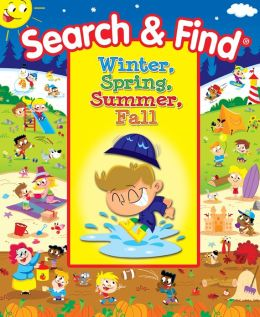Winter, Spring, Summer, Fall (My First Search & Find Series)