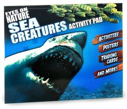 Sea Creatures Activity Pad (Eyes on Nature Series)
