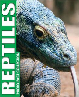 Reptiles (Photo-Fact Collection Series)