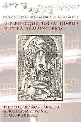 El Pleito Que Puso Al Diablo El Cura de Madrilejos