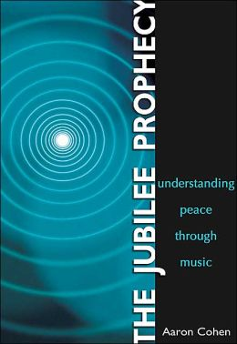 The Jubilee Prophecy: Understanding Peace Through Music