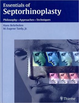 Essentials of Septorhinoplasty