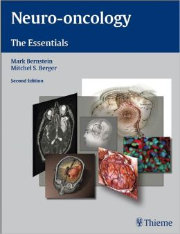 Neuro-oncology: The Essentials: The Essentials