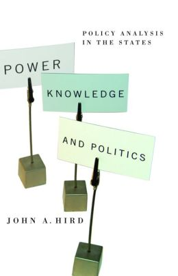 Power, Knowledge, and Politics: Policy Analysis in the States