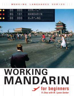 Working Mandarin for Beginners