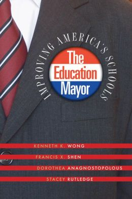 Education Mayor: Improving America's Schools