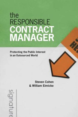 Responsible Contract Manager: Protecting the Public Interest in an Outsourced World