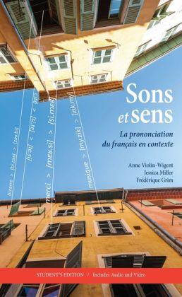 Sons et sens: La prononciation du fran?ais en contexte