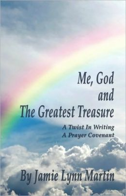Me, God and the Greatest Treasure: A Twist in Writing A Prayer Covenant