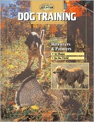 Dog Training: Retrievers & Pointers