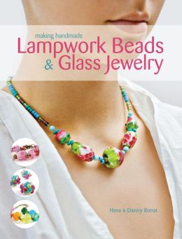Making Handmade Lampwork Beads & Glass Jewelry