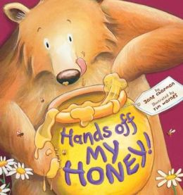 Hands Off My Honey!
