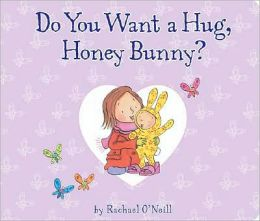 Do You Want a Hug, Honey Bunny?