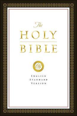 The ESV Bible: New Testament