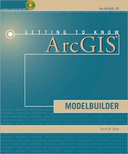 Getting to Know ArcGIS ModelBuilder