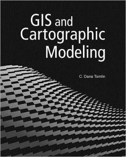 GIS and Cartographic Modeling