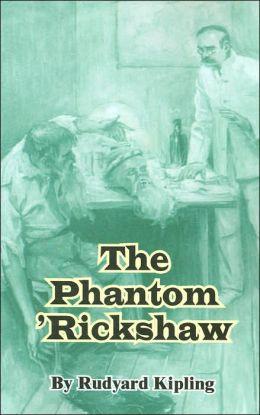 The Phantom 'Rickshaw