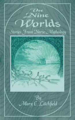 Nine Worlds: Stories from Norse Mythology