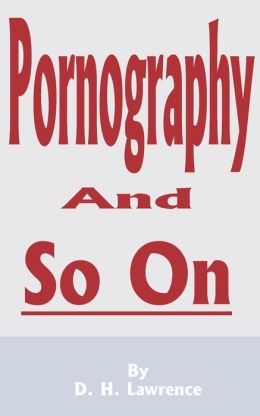 Pornography and So On