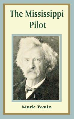 Mississippi Pilot, The
