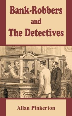 Bank - Robbers And The Detectives