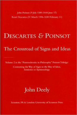 Descartes & Poinsot: The Crossroad of Signs and Ideas