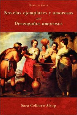 Novelas Ejemplares Y Amorosas And Desenganos Amorosos
