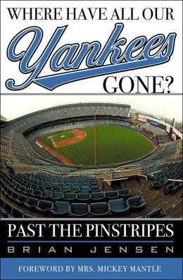 Where Have All Our Yankees Gone?: Past the Pinstripes