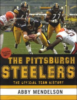 Pittsburgh Steelers: The Official Team History
