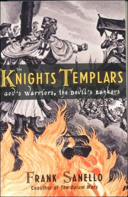 Knights Templars: God's Warriors, the Devils's Bankers