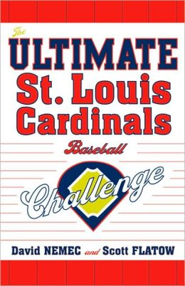 Ultimate St. Louis Cardinals Baseball Challenge