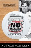 Book Cover Image. Title: No Experience Necessary:  The Culinary Odyssey of Chef Norman Van Aken, Author: Norman Van Aken