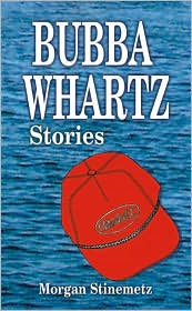 Bubba Whartz Stories