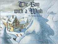The Boy with a Wish: The Nicholas Stories #1