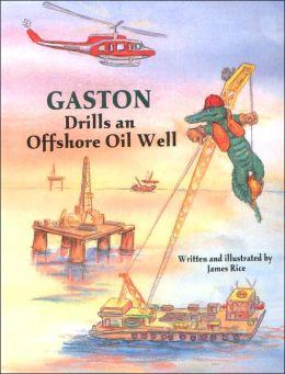 Gaston Drills an Offshore Oil Well