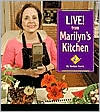 Live! From Marilyn's Kitchen