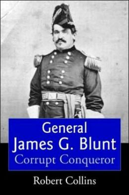 General James Blunt: Tarnished Glory