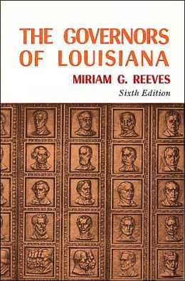 The Governors of Louisiana