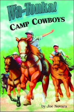 Wa-Tonka! Camp Cowboys