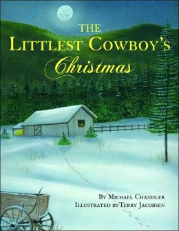 The Littlest Cowboy's Christmas