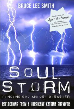 Soul Storm: Finding God Amidst Disaster