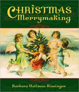 Christmas Merrymaking