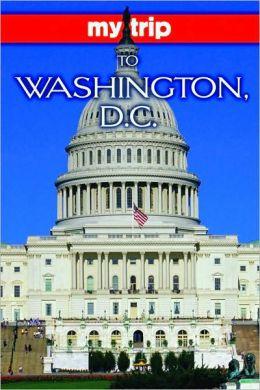 My Trip to Washington, D.C.